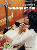 Confessions of a Well Kept Woman