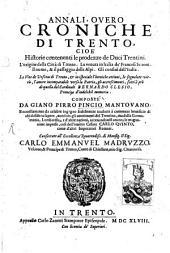 Annali, overo Croniche di Trento: cioe historie contenenti le prodezze de duci Trentini