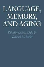 Language, Memory, and Aging