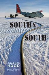 South × South: Poems from Antarctica