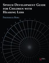 Speech Development Guide for Children with Hearing Loss