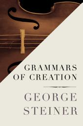 Grammars of Creation