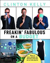 Freakin Fabulous On A Budget Book PDF
