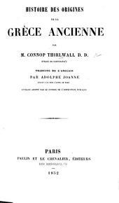 Histoire des origines de la Grèce ancienne ... Traduite de l'anglais par A. Joanne
