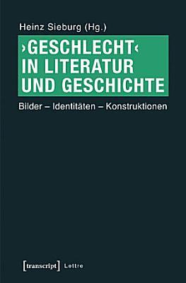 Geschlecht In Literatur Und Geschichte