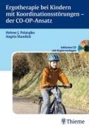 Ergotherapie bei Kindern mit Koordinationsst  rungen PDF