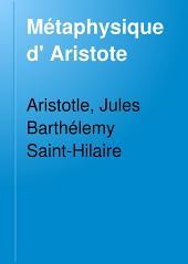 Métaphysique d' Aristote: Volume1