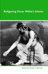 Refiguring Oscar Wilde's Salome