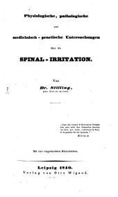 Physiologische, pathologische und medicinische-praktische Untersuchungen über die Spinal-Irritation