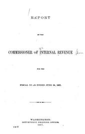 Report of the Commissioner of Internal Revenue on the Operations of the Internal Revenue System for the Year Ending June 30, ...