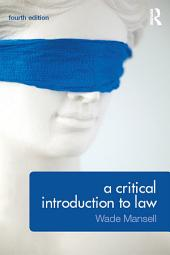 A Critical Introduction to Law: Edition 4