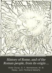 History of Rome, and of the Roman People, from Its Origin to the Establishment of the Christian Empire: Volume 1, Part 1