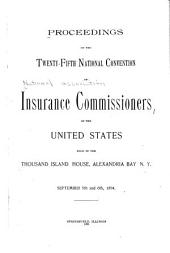 Report of the Proceedings of the National Insurance Convention of the United States: Volume 25
