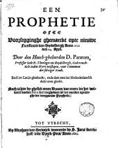Een prophetie ofte voorsegghinghe ghemaeckt opte nieuwe fortificatie van Heydelbergh anno 1621 den 24. april