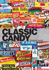 Classic Candy: America's Favorite Sweets, 1950-80