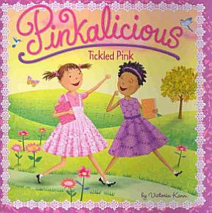 Pinkalicious  Tickled Pink Book