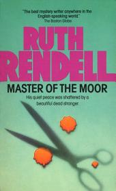 Master of the Moor: A Novel