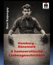 Hamburg - Dänemark: 4 homoerotische Liebesgeschichten