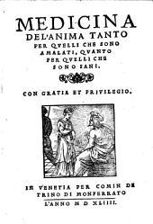 Trattato utilissimo, chiamato medicina del'anima