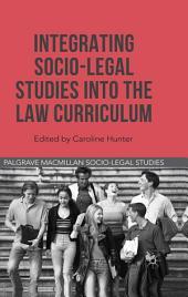 Integrating Socio-Legal Studies into the Law Curriculum