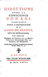 Directions pour la conscience d'un Roi, composées pour l'instruction de Louis de France