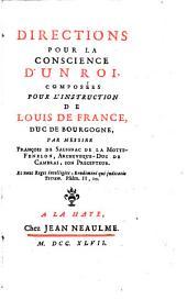 Directions pour la conscience d'un Roi, composées pour l'instruction de Louis de France