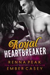 Leopold: Part One: Royal Heartbreakers