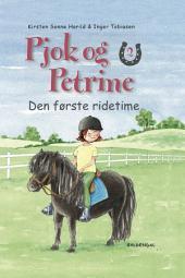 Pjok og Petrine 2 - Den første ridetime