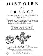 Histoire De France, Depuis L'Établissement De La Monarchie Jusqu'a Louis XIV.: Tome Neuvieme, Volume9