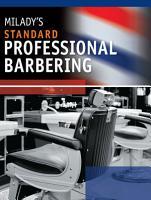 Milady s Standard Professional Barbering PDF