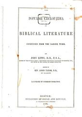 The Popular Cyclopadia of Biblical Literature: Condensed from the Larger Work