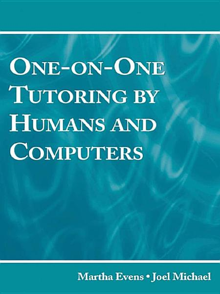 Download One on One Tutoring by Humans and Computers Book