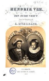 Hendrik VIII. en zijn zesde vrouw