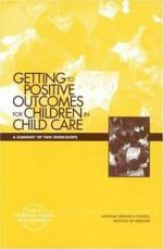 Getting to Positive Outcomes for Children in Child Care