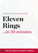 The Expert Guide to Phil Jackson s Eleven Rings   in 30 Minutes PDF