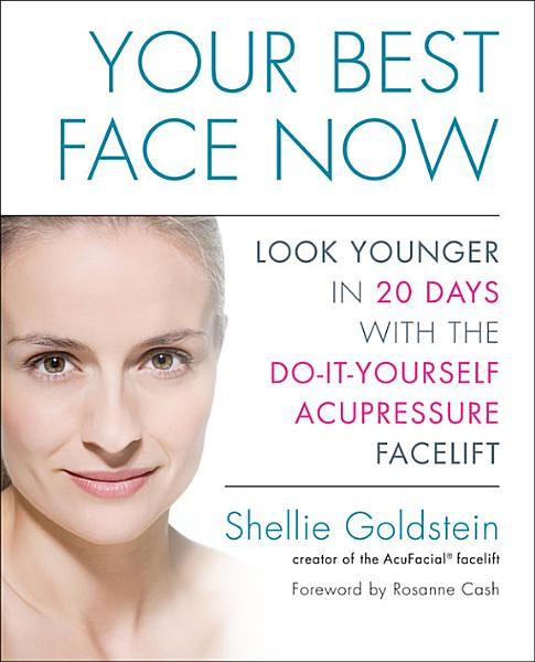 Download Your Best Face Now Book