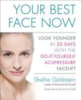 Your Best Face Now PDF