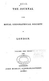 The Journal of the Royal Geographical Society of London: Volume 3