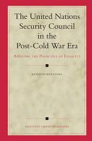 The United Nations Security Council in the Post Cold War Era PDF