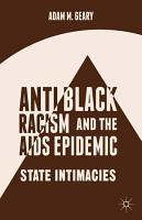 Antiblack Racism and the AIDS Epidemic PDF
