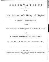 Observations on Macaulay's history of England from the Revolution to the Resignation of Robert Walpole