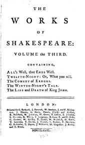 The Works of Shakespeare: Collated with the Oldest Copies, and Corrected, Volume 3