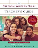 The Freedom Writers Diary Teacher s Guide PDF