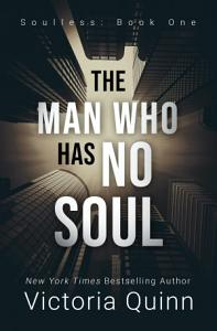 The Man Who Has No Soul