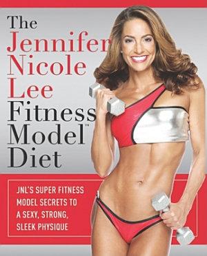 The Jennifer Nicole Lee Fitness Model Diet PDF