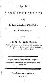 Lehrsätze des Naturrechts und der damit verbundenen Wissenschaften: zu Vorlesungen, Band 1