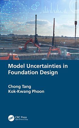 Model Uncertainties in Foundation Design PDF