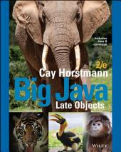 Big Java Late Objects, 2nd Edition: Edition 2