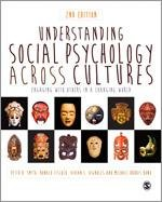Understanding Social Psychology Across Cultures: Engaging with Others in a Changing World