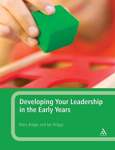 Developing Your Leadership in the Early Years PDF